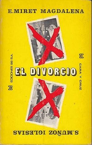 EL DIVORCIO. CARA Y CRUZ: MIRET MAGDALENA, ENRIQUE;