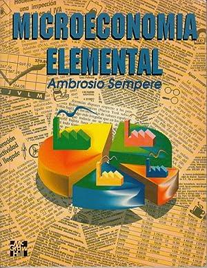 MICROECONOMÍA ELEMENTAL: SEMPERE FLORES, AMBROSIO