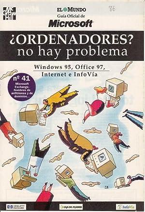ORDENADORES? NO HAY PROBLEMA Nº 41 (Microsoft: VALLEJO PINTO, JOSÉ