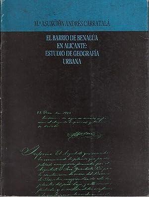 EL BARRIO DE BENALÚA EN ALICANTE: ESTUDIO: ANDRÉS CARRATALÁ, Mª
