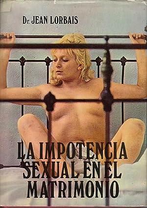 LA IMPOTENCIA SEXUAL EN EL MATRIMONIO: LORBAIS, JEAN