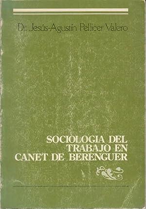 SOCIOLOGÍA DEL TRABAJO EN CANET DE BERENGUER: PELLICER VALERO, JESÚS-AGUSTÍN