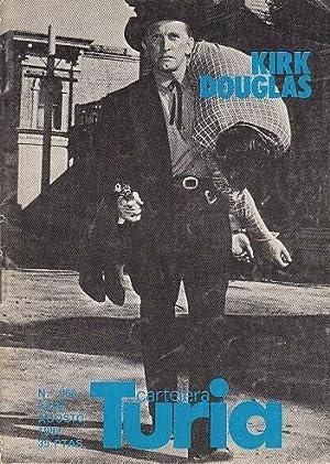 CARTELERA TURIA Nº968 (Kirk Douglas: el loco: LLORENS; VALLEFUSCO, FRAZIO;