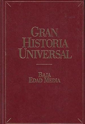 GRAN HISTORIA UNIVERSAL: BAJA EDAD MEDIA: GARCÍA DE CORTÁZAR