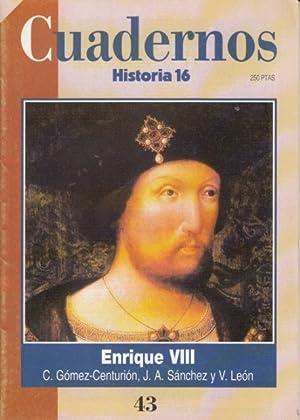 ENRIQUE VIII: GÓMEZ-CENTURIÓN, C.; SÁNCHEZ, J. A.; LEÓN, V.