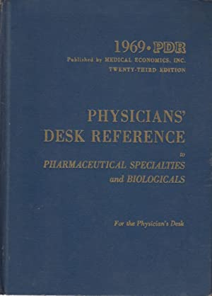 PHYSICIANS DESK REFERENCE: PHARMACEUTICAL SPECIALTIES AND BIOLOGICALS: MILLER, ALBERT B.;