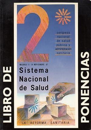 II CONGRESO NACIONAL DE SALUD PÚBLICA Y ADMINISTRACIÓN SANITARIA: LIBRO DE PONENCIAS:...