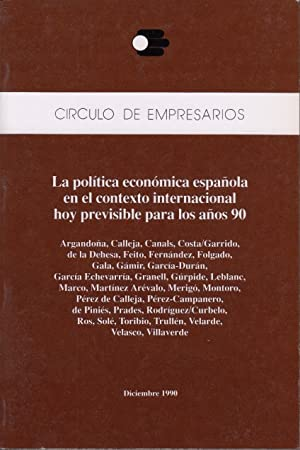 LA POLÍTICA ECONÓMICA ESPAÑOLA EN EL CONTEXTO: FEITO, JOSÉ LUIS;