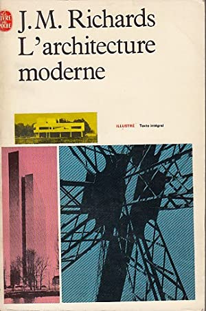L'ARCHITECTURE MODERNE: RICHARDS, J. M.