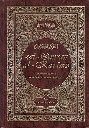 AL-QURAM AL-KARIM: INITIATION À L'INTERPRÉTATION OBJECTIVE DU: SALAH ED-DINE KECHRID