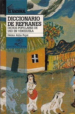 DICCIONARIO DE REFRANES (Dichos populares de uso en