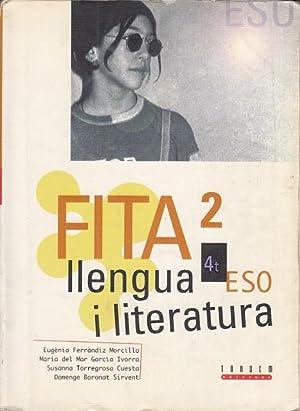 FITA 2: LLENGUA I LITERATURA 4º E.S.O.: FERRÀNDIZ MORCILLO, EUGÈNIA;