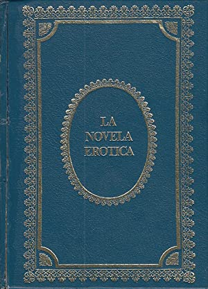 LA NOVELA ERÓTICA: LAWRENCE, D. H.;