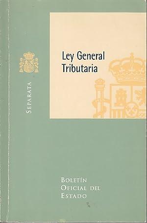 LEY GENERAL TRIBUTARIA: VARIOS AUTORES