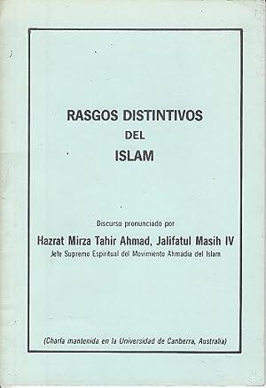 RASGOS DISTINTIVOS EL ISLAM: HAZRAT MIRZA TAHIR AHMAD, JALIFATUL MASIH IV