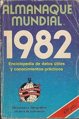 ALMANAQUE MUNDIAL 1982. ENCICLOPEDIA DE DATOS ÚTILES: CÁRDENAS, EDUARDO