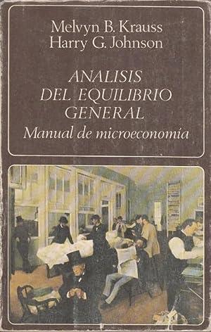 ANÁLISIS DEL EQUILIBRIO GENERAL. MANUAL DE MICROECONOMÍA: KRAUSS, MELVYN B.;