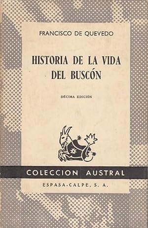 HISTORIA DE LA VIDA DEL BUSCON: DE QUEVEDO, FRANCISCO
