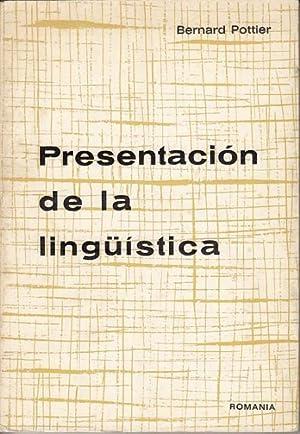 PRESENTACIÓN DE LA LINGÜÍSTICA: POTTIER, BERNARD