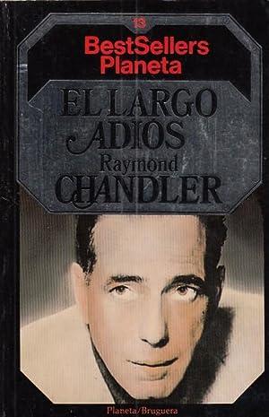 EL LARGO ADIOS: CHANDLER, RAYMOND