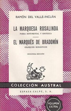 LA MARQUESA ROSALINDA, FARSA SENTIMENTAL Y GROTESCA;: DEL VALLE INCLÁN,