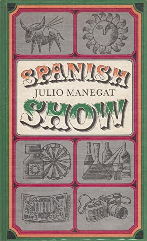 SPANISH SHOW: MANEGAT, JULIO