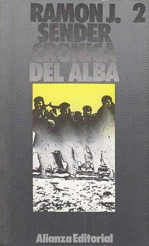 CRONICA DEL ALBA 2. El mancebo y: SENDER, RAMÓN J