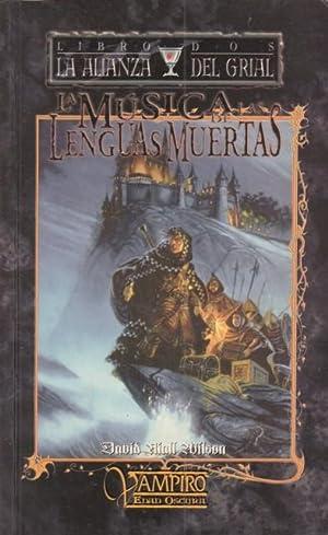LA MÚSICA DE LAS LENGUAS MUERTAS. LA: NIALL WILSON, DAVID