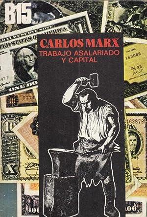 TRABAJO ASALARIADO Y CAPITAL: MARX, CARLOS