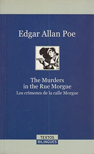 THE MURDERS IN THE RUE MORGUE. LOS: ALLAN POE, EDGARD