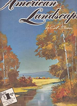 PAINTING THE AMERICAN LADSCAPE Nº145: STRICKER, CARL