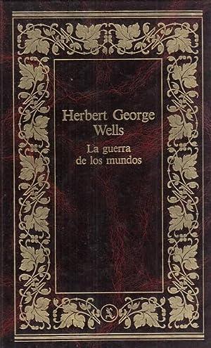 LA GUERRA DE LOS MUNDOS: WELLS, HERBERT GEORGE