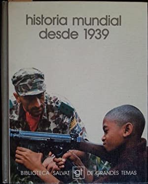 HISTORIA MUNDIAL DESDE 1939: Marco, Joaquín; Masui,