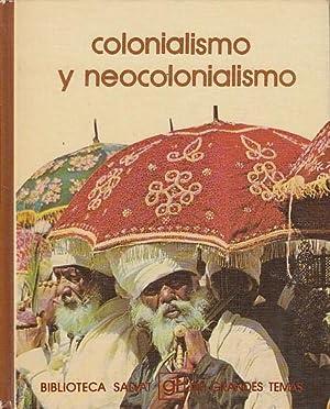 COLONIALISMO Y NEOCOLONIALISMO: Laín, Pedro; Marco,