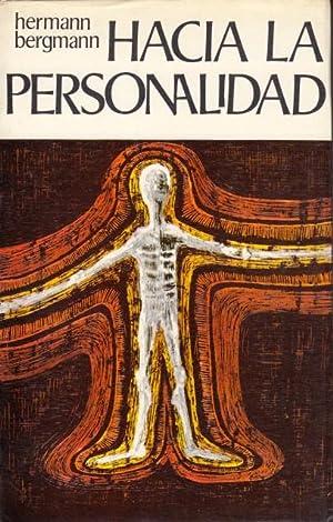 Hacia la Personalidad (Esencia, valor y derecho: Bergmann, Hermann