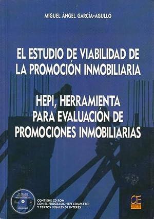 EL ESTUDIO DE VIABILIDAD DE LA PROMOCION INMOBILIARIA. HEPI, HERRAMIENTA PARA EVALUACION DE ...