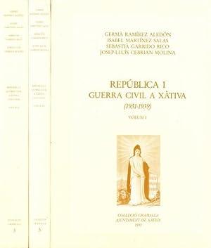 REPUBLICA I GUERRA CIVIL A XÀTIVA (1931-1939). VOL. I, II, III. (Proclamació de la 2ª Republica a ...