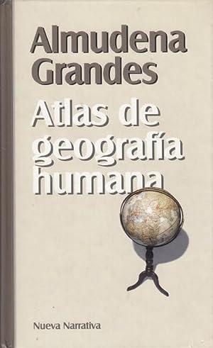 Atlas de geografía humana: Almudena Granades