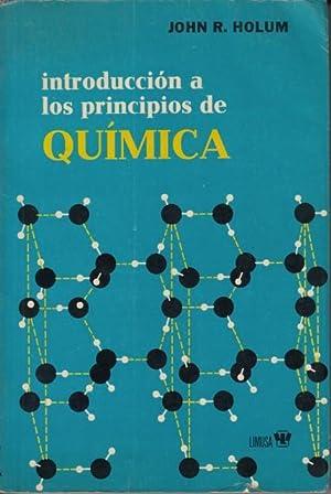 INTRODUCCIÓN A LOS PRINCIPIOS DE QUÍMICA: HOLUM, JOHN R.
