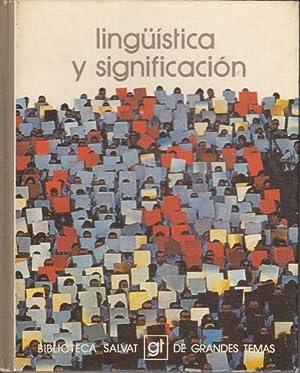 LINGÜÍSTICA Y SIGNIFICACION: Laín, Pedro; Marco,