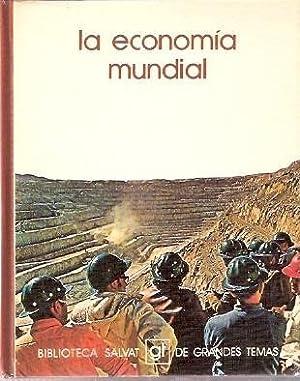 LA ECONOMIA MUNDIAL: Marco, Joaquín; Masui,