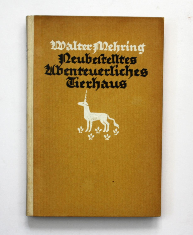 Neubestelltes Abenteuerliches Tierhaus. Eine Zoologie des Aberglaubens,: Mehring, Walter: