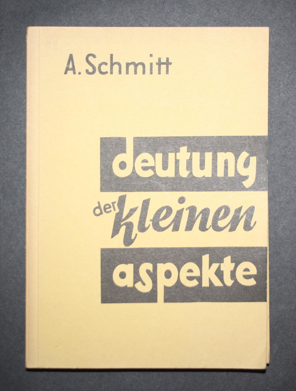 Deutung der kleinen Aspekte. Astrologische Universal Harmonien,: Schmitt, A.: