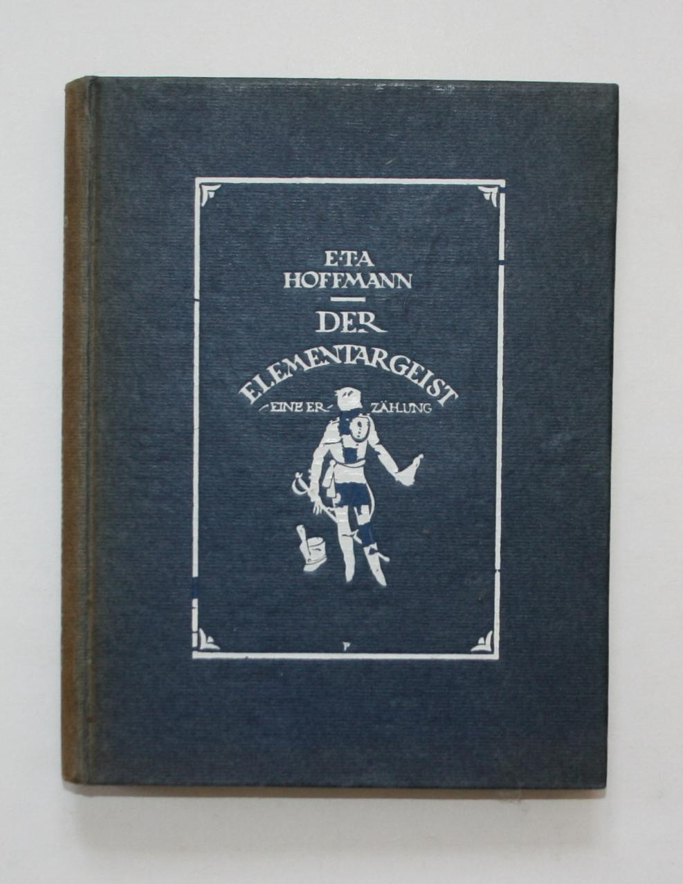 Der Elementargeist.: Hoffmann, E. T.
