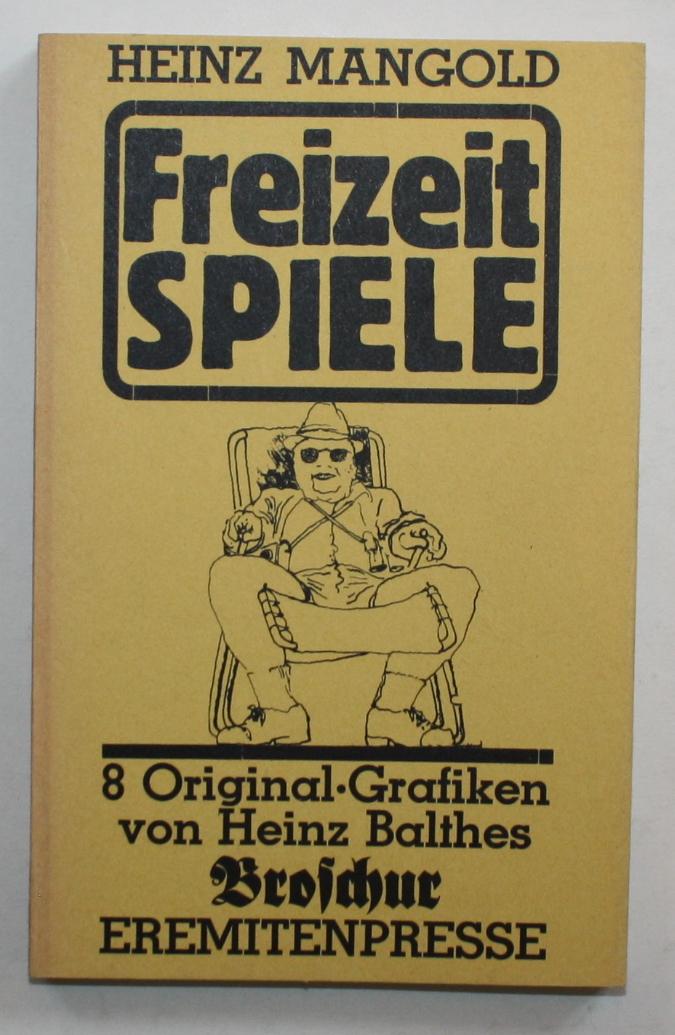 Freizeit Spiele.: Mangold, Heinz: