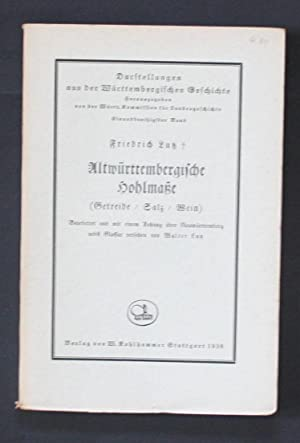 Darstellung aus der Württembergischen Geschicht Hohlmaße