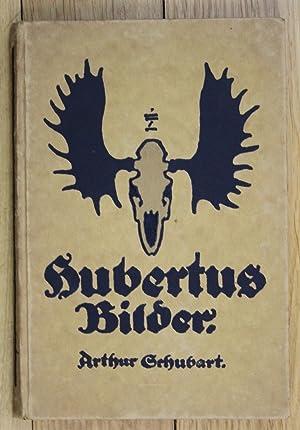 Arthur Schubert Hubertusbilder Ludwig Hohlwein Jagd Jägerei