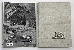 Unter Segeln rund Kap Horn - Sailing: Schulz, Günther T.: