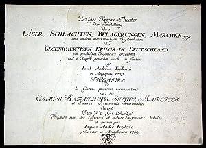 Jeziges Kriegs-Theater oder Vorstellung derer Lager, Schlachten,: Kupferstich / engraving:
