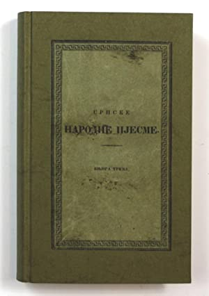 Srpske narodne pjesme. (Serbian folk-songs) - 3rd volume only (of 4)